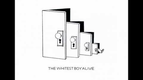 "The Whitest Boy Alive - ""Burning"" (HD)"