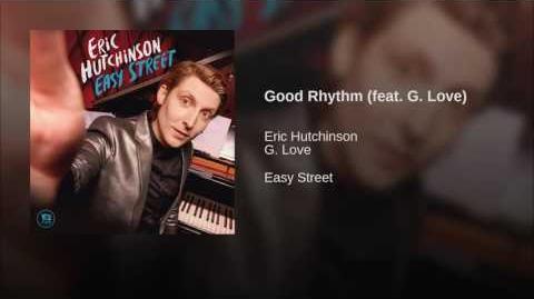 """""""Good Rhythm"""" - Eric Hutchinson"""