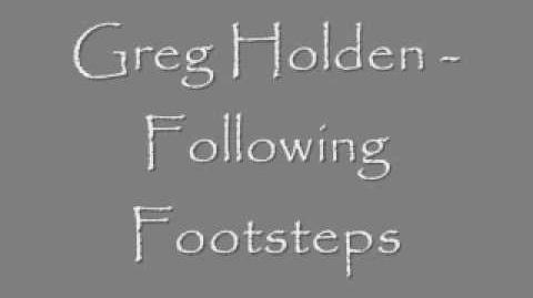 """Following Footsteps"" - Greg Holden"