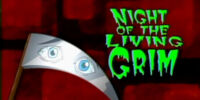 Night of the Living Grim