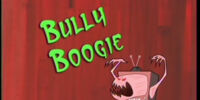 Bully Boogie