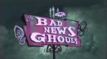 The Bad News Ghouls Title Card