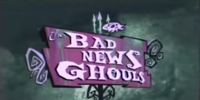The Bad News Ghouls
