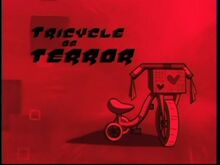Tricycle of Terror