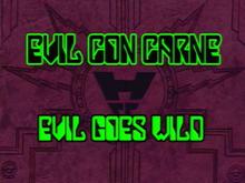 Evil Goes Wild Titlecard
