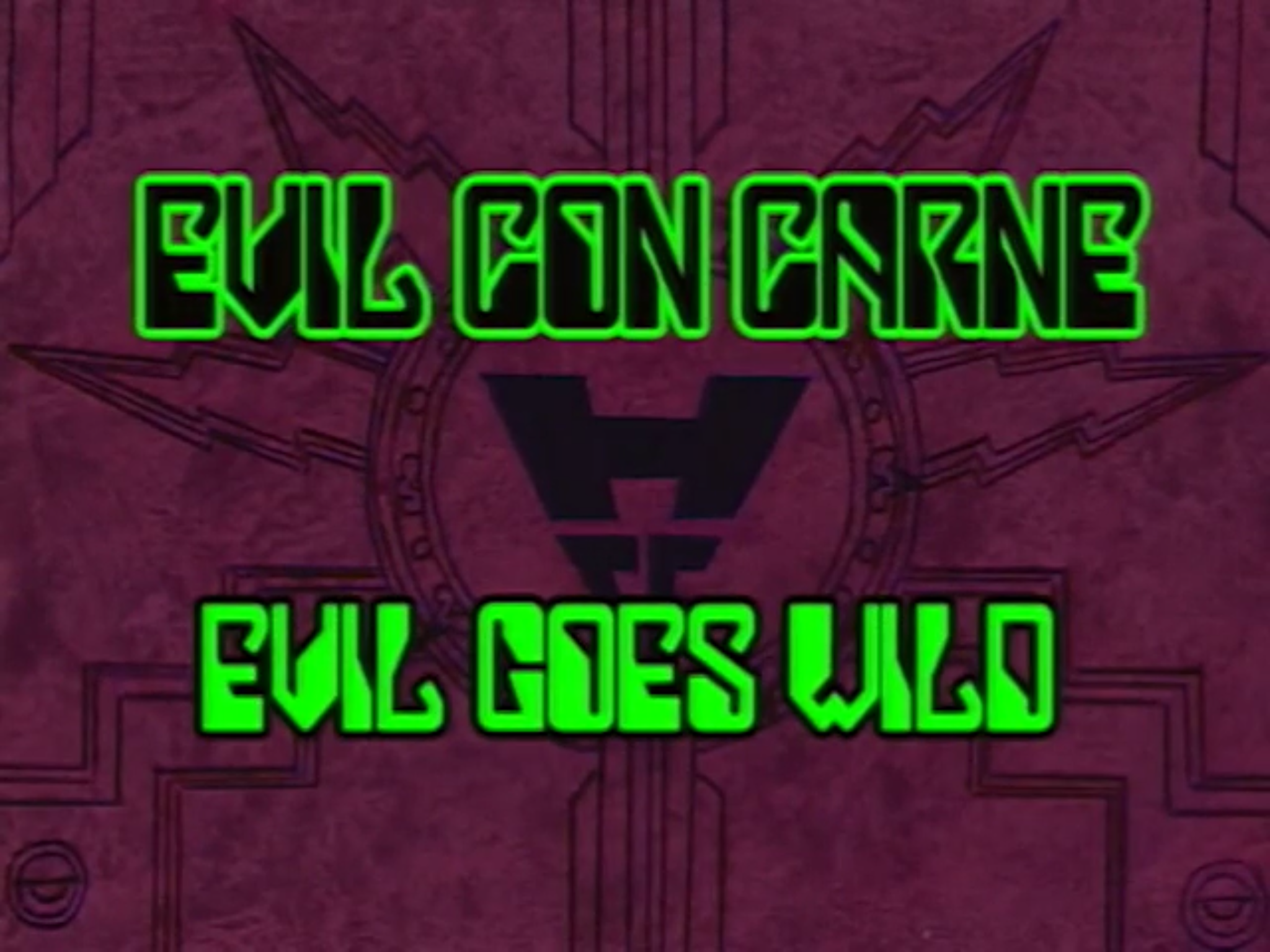 File:Evil Goes Wild Titlecard.png