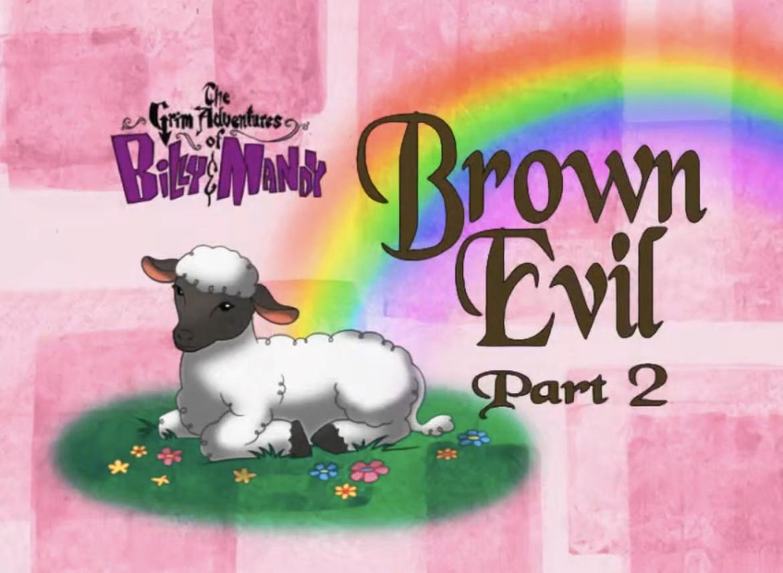 File:Brown Evil Part 2 Titlecard.png