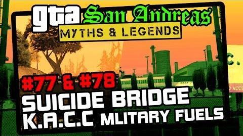 GTA SA Minor Myths 11 Myths 77, 78 Suicide Bridge & K.A.C