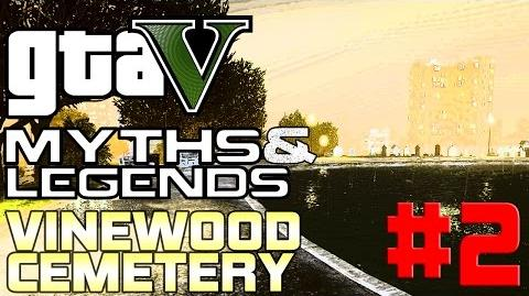 GTA 5 - Myths & Legends (60fps) - Vinewood Cemetery Ghosts - Part 2