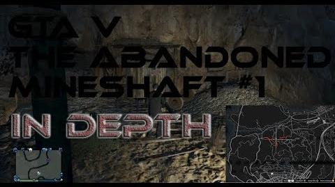 Grand Theft Auto V - The Abandoned Mineshaft Myth - 1 The GTA V Mythology Series-1