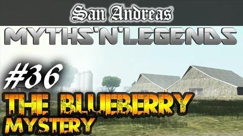 GTA San Andreas Myths & Legends The Blueberry Mystery