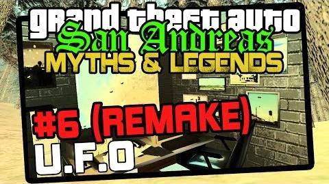 GTA San Andreas Myths & Legends - Season 6 UFO (REMAKE)