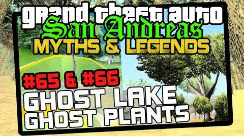 GTA SA Minor Myths 6 Myths 65, 66 Ghost Lake & Ghost Plants