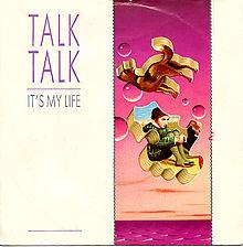 File:TalkTalk-ItsMyLife.jpg