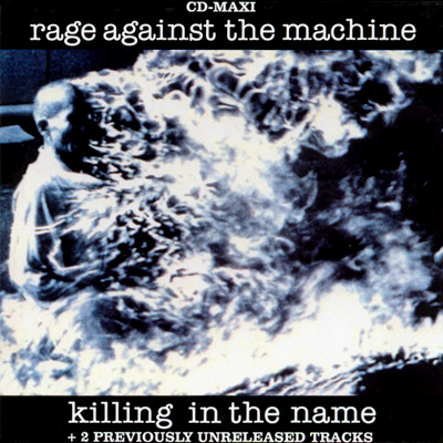 File:RageAgainstTheMachine-KillingInTheName.jpg