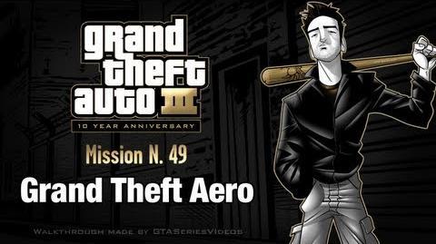 GTA 3 - iPad Walkthrough - Mission 49 - Grand Theft Aero