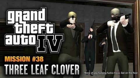 GTA 4 - Mission 38 - Three Leaf Clover (1080p)