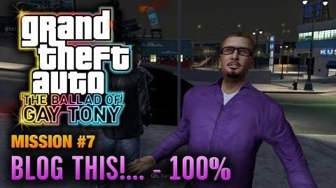 GTA The Ballad of Gay Tony - Mission 7 - Blog This!..