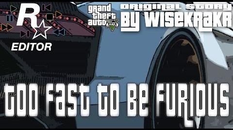 GTA 5 Originals - TOO FAST TO BE FURIOUS Rockstar Editor Supreme