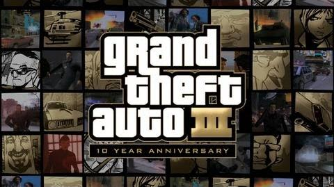Grand Theft Auto III 10 Year Anniversary Trailer