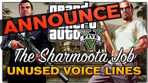 -Announce- GTA V - Sharmoota Job Heist -Unused Voice Lines-