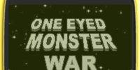One Eyed Monster War