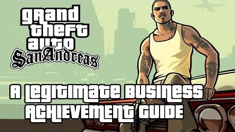 Grand Theft Auto San Andreas A Legitimate Business Achievement Guide
