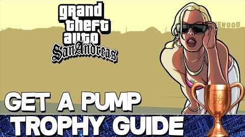 Grand Theft Auto San Andreas Get a Pump Trophy Guide