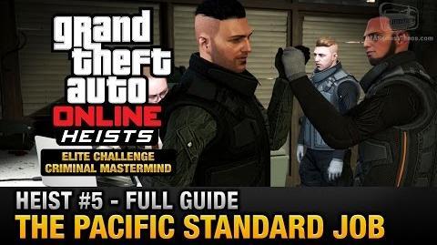 GTA Online Heist 5 - The Pacific Standard Job (Elite Challenge & Criminal Mastermind)-0