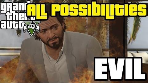 GTA V - Evil (All Possibilities)