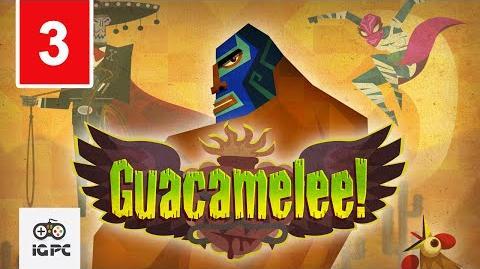 Guacamelee Gameplay Walkthrough Part 3 - Flame Face