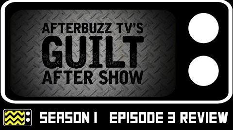 Guilt Season 1 Episode 3 Review & After Show AfterBuzz TV