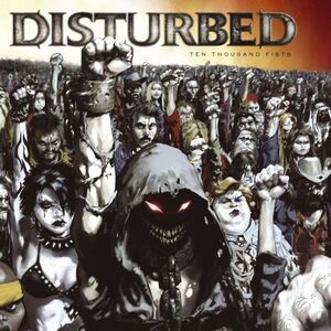 Disturbed - Ten Thousand Fists (Standard)