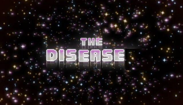 File:The Disease Titlecard.jpg