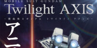Mobile Suit Gundam Twilight Axis