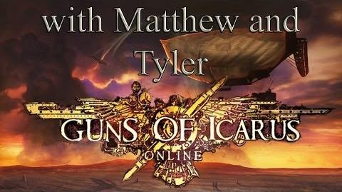 Guns Of Icarus Online with Matthew and Tyler