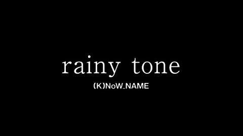 Rainy tone