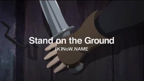 『灰と幻想のグリムガル』第3話挿入歌「Stand on the Ground」(K)NoW NAME《アニメMV》