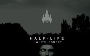 Half Life White Forest