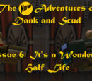 It's a Wonderful Half-Life