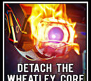 Detach The Wheatley Core