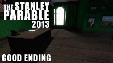 The Stanley Parable 2013 - The REAL Good Ending with Credits HD