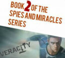 Spies and Miracles: Veracity