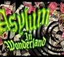 Asylum in Wonderland