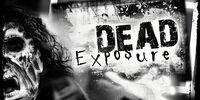 Dead Exposure