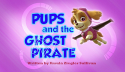 Pups and the Ghost Pirate