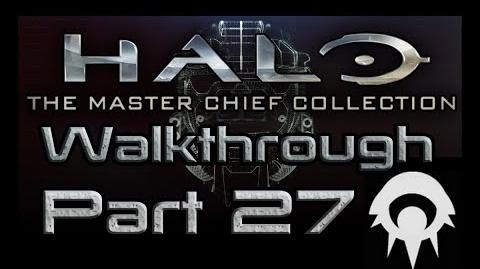 Halo- The Master Chief Collection Walkthrough - Part 27 - Sierra 117