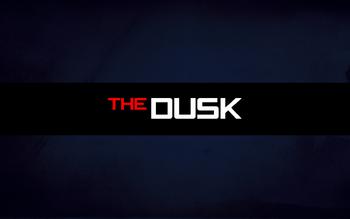 The Dusk 2