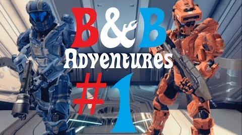 "B&B Adventures Part 1 ""I'm Smarter"" (Funny Halo 4 Machinima)"