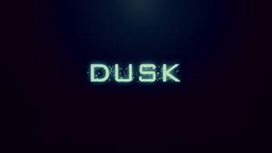 DUSK Banner